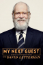 My Next Guest Needs No Introduction With David Letterman TV Series