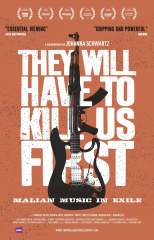 They Will Have to Kill Us First (2015) Movie
