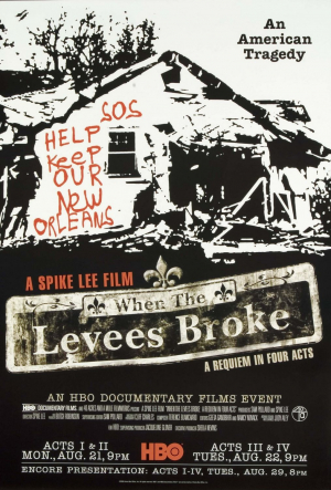 When the Levees Broke: A Requiem in Four Acts TV Series